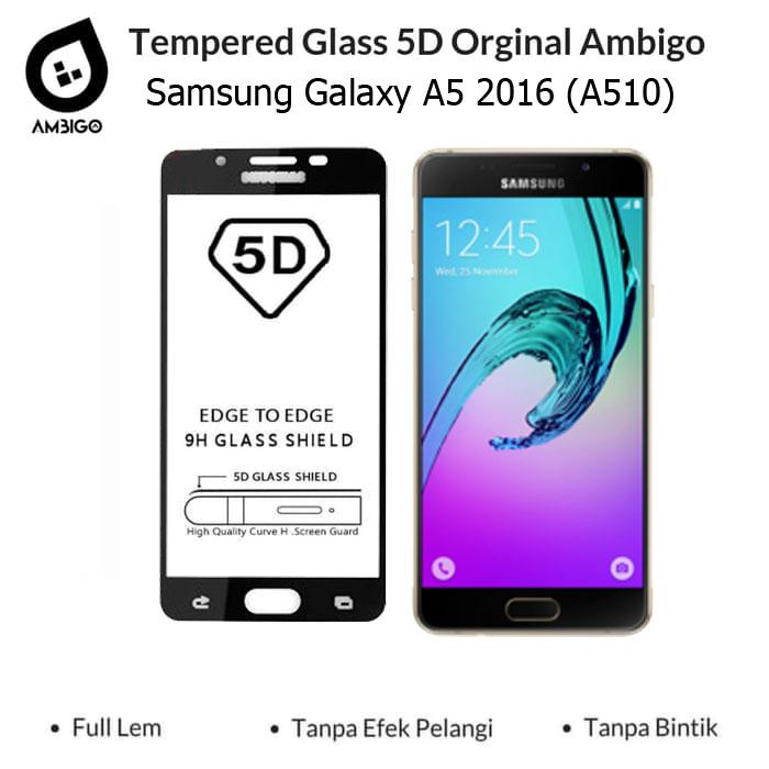 Accessories Hp Ambigo Tempered Glass 5D Full Cover Warna / Anti Gores Kaca Full Lem For Samsung A5 2016 A510
