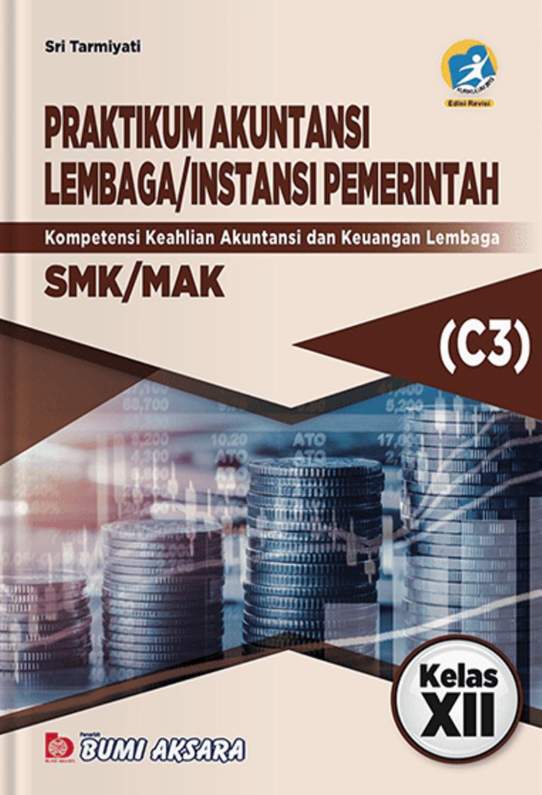 Buku Sekolah Praktikum Akuntansi Lembaga Instansi Pemerintah Smk Kelas Xii Kurikulum Revisi 2013 Lazada Indonesia
