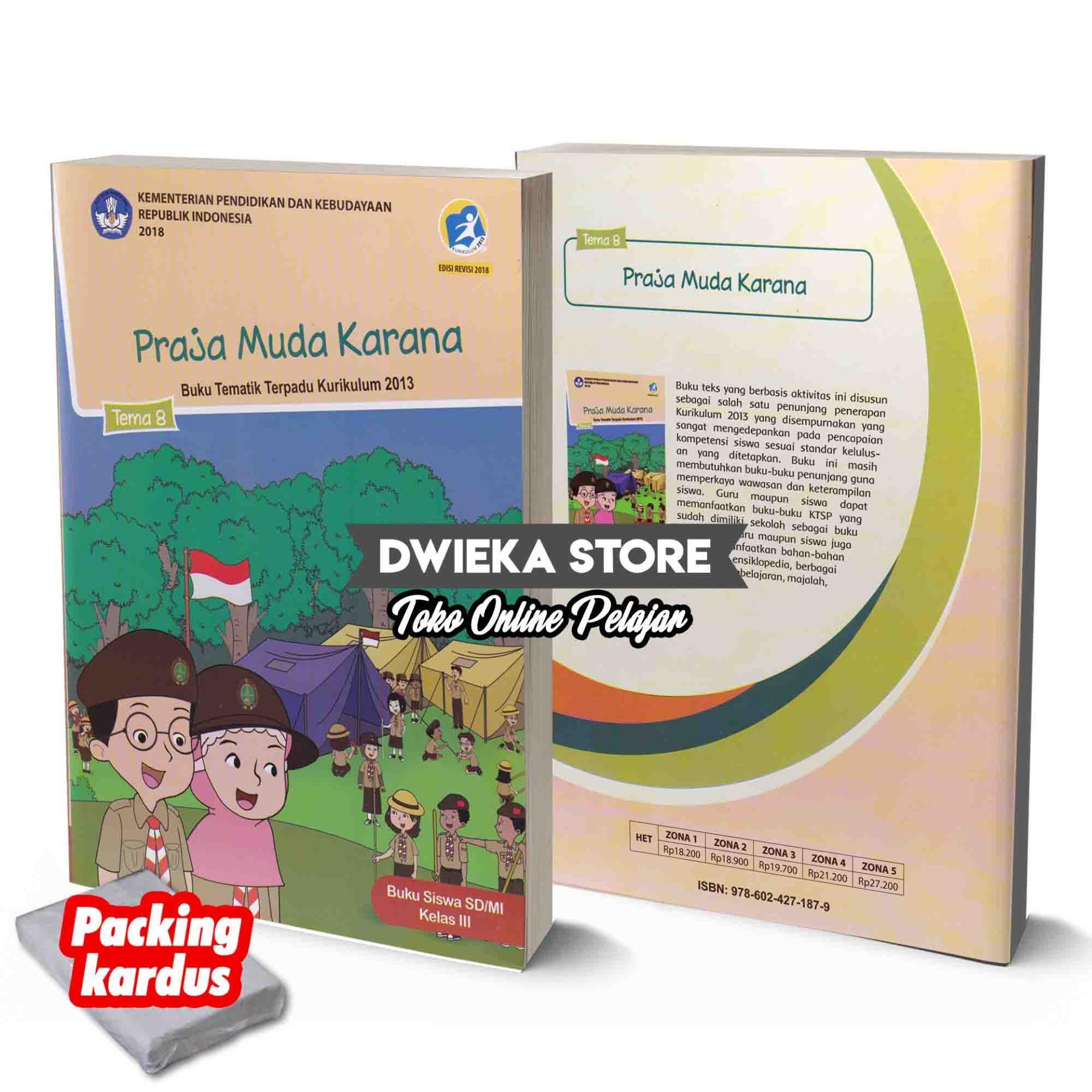 Buku Tematik Kelas 3 Tema 8  Praja Muda Karana  Kurikulum 2013 Edisi Revisi 2018 By Dwieka Store.