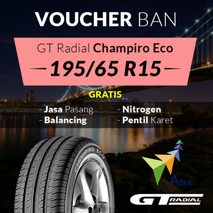 Voucher Ban Mobil GT Radial Champiro Eco 195/65 R15