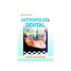 Antropologi Dental  (  Myrtati Dyah Artaria ) - Graha Ilmu