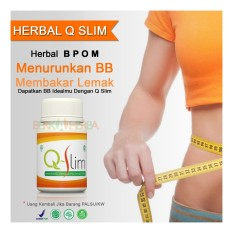 Herbal Pelangsing Q SLIM Pendamping Diet Untuk Penurun Berat Badan & Pengecil Perut Buncit