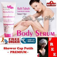 Jual Cepat Hoki Cod Fair N Pink Whitening Body Serum Bpom Original Premium 100 1 Pcs Gratis Shower Cap Putih Premium