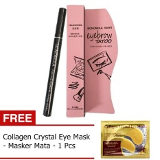 Monomola 7Days Eyebrow Tatto - Tato Alis - Coklat + Gratis Collagen Crystal Eye Mask - Masker Mata - 1 Pcs