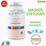 Tiens Masker Chitosan Herbal Anti Jerawat Paket 10 Kapsul Promo Diskon Akhir Tahun