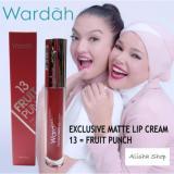 Ulasan Tentang Wardah Exclusive Matte Lip Cream 13 Fruit Punch