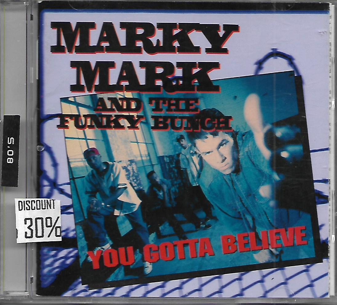 Cd Marky Mark And The Funky Bunch You Gotta Believe By Et 45 Music Store.