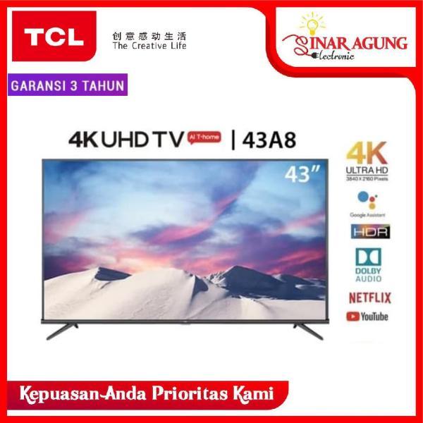 TCL LED SMART ANDROID TV UHD 4K 43A8 - GARANSI RESMI