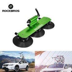 ROCKBROS 1 Bike Car Suction Roof Carrier Pemasangan Cepat Rack Rak Sepeda (hijau)-Intl