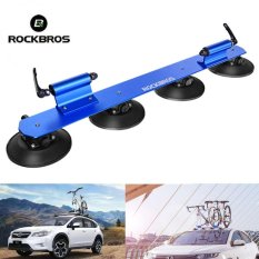Kualitas Rockbros 2 Bike Car Suction Roof Carrier Quick Installation Rack Bicycle Rack Blue Intl Rockbros