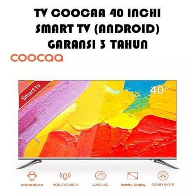 Promosi LED TV COOCAA 40 Inch 40S5G Android Smart TV Full HD Garansi Resmi 3 Tahun ( Harga Discon)
