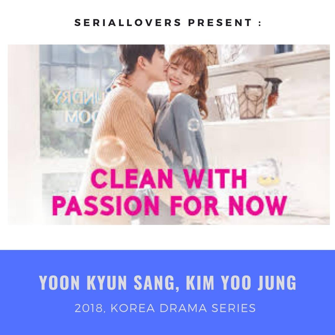 Drama Korea Clean With Passion For Now 2018 By Superwomenhijab.