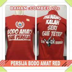 Spesifikasi Baju Distro Bola Lokal Indonesia Persija Bodo Amat Red Universal