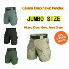 Big Size Celana Tactical Blackhawk Pendek/Size Zumbo Ukuran Besar - Ac3cac
