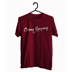 BKSPC - Kaos / Tshirt Orang Kampung - Pria dan Wanita - Merah Marun