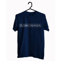 BKSPC - Kaos / Tshirt Sudah Bahagia - Pria dan Waniota - Biru Dongker