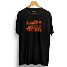 Jual Brother Store Kaos Distro Addiicted To Books Coffee Orange Black Premium Brother Store Grosir