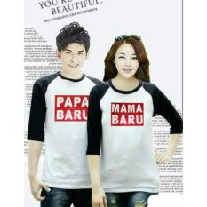 COUPLELOVER- T-SHIRTS COUPLE  PAPA MAMA BARU WHITE BLACK  3/4  BAJU FASHION  KAOS COUPLE  KAOS PASANGAN (PRIA+WANITA)