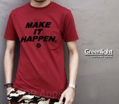 Distro/Kaos/Baju/T-Shirt/GREENLIGHT MAKE IT HAPPEN FLOCKING SERIES