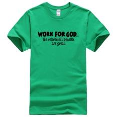 DIY Atasan Kustom Bekerja untuk Allah Manfaatnya Cetak Kaus Streetwear Panggul-Hop Modis Kebugaran Pria T Kaus 001 (Hijau) -Internasional
