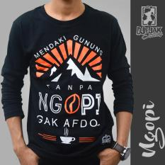 Beli Djejak Clothing Tshirt Kaos Adventure Unisex Lengan Panjang Ngopi Murah Di Jawa Timur