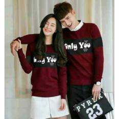 Beli Fashion Flower Baju Couple Sweater Pasangan Sweater Couple Couple Only You Lp Maroon Cowok Dan Cewek Fashion Flower Dengan Harga Terjangkau
