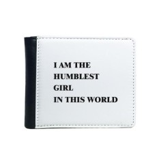 I Am The Humblest Girl Flip Bifold Faux Leather Wallet Multi-Function Card Purse Gift
