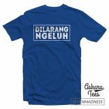 Perbandingan Harga Kaos Distro Dilarang Ngeluh Kaos Distro Di Dki Jakarta