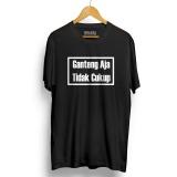 Harga Kaos Distro Ganteng Aja Ga Cukup Hitam T Shirt Lengan Pendek Dan Spesifikasinya