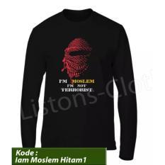 Beli Kaos Distro Islami Im Moslem Im Not Terrorist Hitam 1 Lengan Panjang Baju Muslim Tshirt Rohani Islam Tomyliston Lengkap