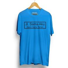 Kaos Distro Jalan Sama Aku Kawin Sama Teman Biru Muda T-Shirt Lengan Pendek