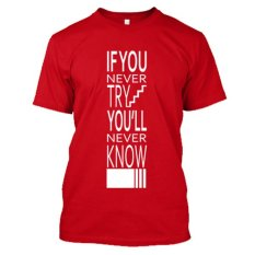 Jual Kaos Distro Naydayna T Shirt Never Try Never Know Merah Kaos Distro Branded