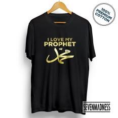 Kaos Distro Pria / Wanita Dakwah Islam Muslim - I Love My Prophet Muhammad