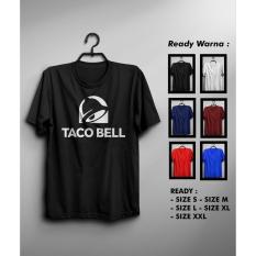 Kaos Taco Bell Murah Keren