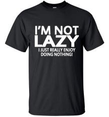 Pria Lengan Baju T-Shirt 2017 Saya Bukan Malas Aku Hanya Menikmati Melakukan Apa-apa Streetwear Hip Hop Lucu T Shirt Tee Atasan Homme (Hitam) -Intl