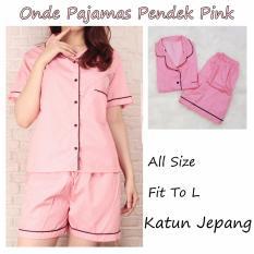 ONDE Pajamas Pink   Piyama Celana Pendek  Piyama Wanita Dewasa  Baju Tidur Wanita Dewasa