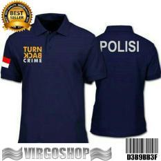 Polo Shirt TURN BACK CRIME POLISI Best Quality Virgoshop Clothing