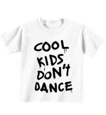 Harga Sz Graphics Cool Kids Dont Dance Kaos Anak T Shirt Anak Putih Branded