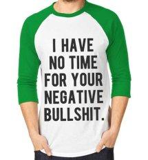Sz Graphics T Shirt Raglan 3/4 Koas Raglan 3/4 T Shirt Fashion I Have No Time - Hijau Putih