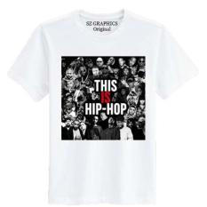 Ulasan Lengkap Tentang Sz Graphics Hip Hop T Shirt Pria Wanita Kaos Pria Wanita T Shirt Fashion Pria Wanita T Shirt Distro Pria Wanita Kaos Distro Pria Wanita Putih