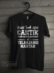 T-Shirt Buat Apa Cantik