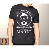 Jual Tismy Store Kaos Semua Pria Diciptakan Sama Tetapi Yang Terbaik Lahir Di Bulan Maret 3 Hitam Murah