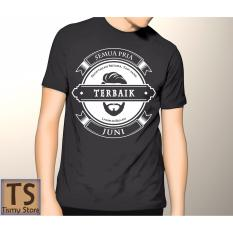Harga Tismy Store Kaos Semua Pria Diciptakan Setara Tapi Yang Terbaik Lahir Di Bulan Juni 2 Hitam Dan Spesifikasinya
