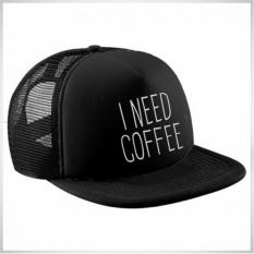 Topi Snapback Jaring I Need Coffee - Black Premium