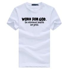 Weiliang Bekerja untuk Allah Manfaatnya Besar Pria Modis Katun Pendek Kaos Putih-Internasional