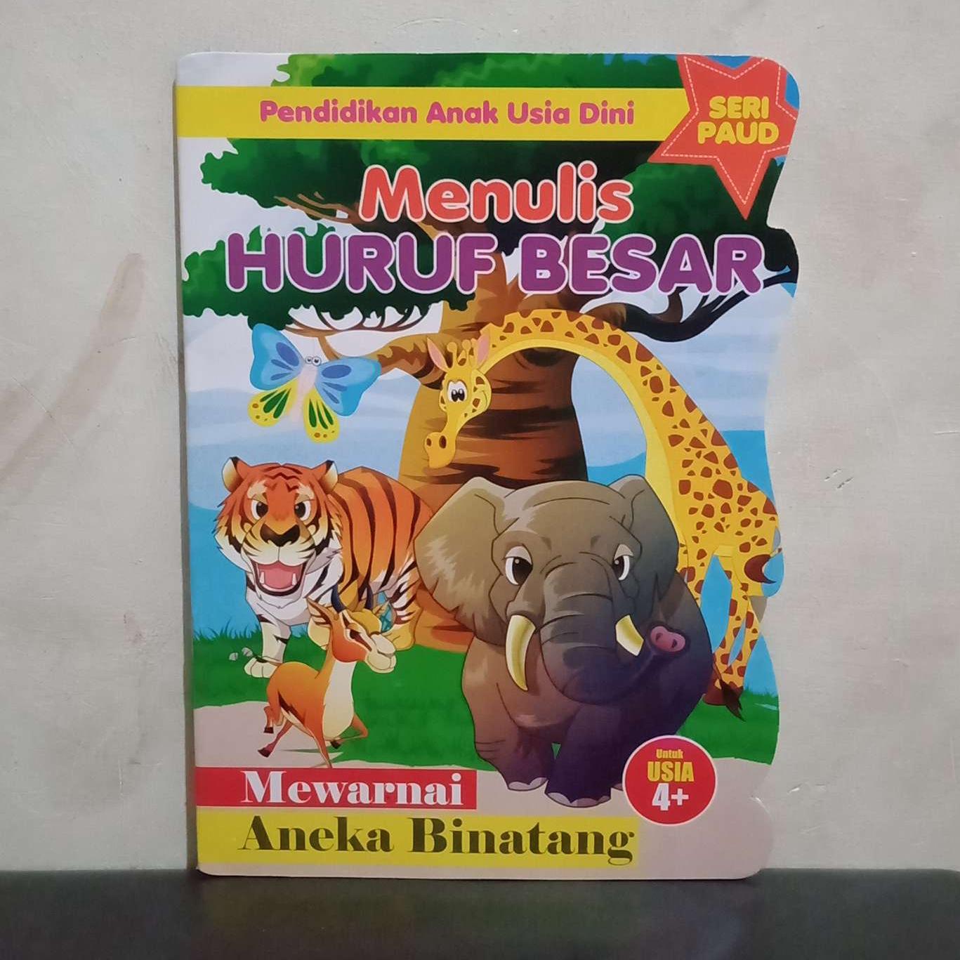 Buku Seri Paud Menulis Huruf Besar Dilengkapi Mewarnai Aneka Binatang