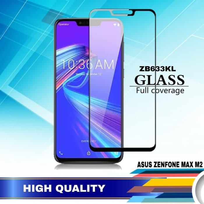 Full Coverage Screen Protector For Asus Zenfone Max M2 ZB633KL 9H Anti Gores Kaca Full Glue Tempered Glass For Asus Zenfone Max M2 ZB633KL