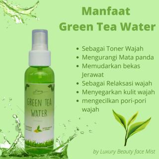 GREEN TEA WATER by Luxury Beauty Face mist Setting Spray 100% Organik Pure & Natural - 100ml thumbnail