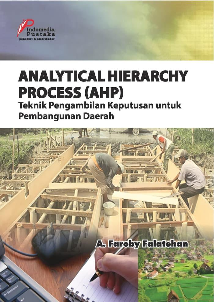Best Seller ANALYTICAL HIERARCHY PROCESS (AHP)