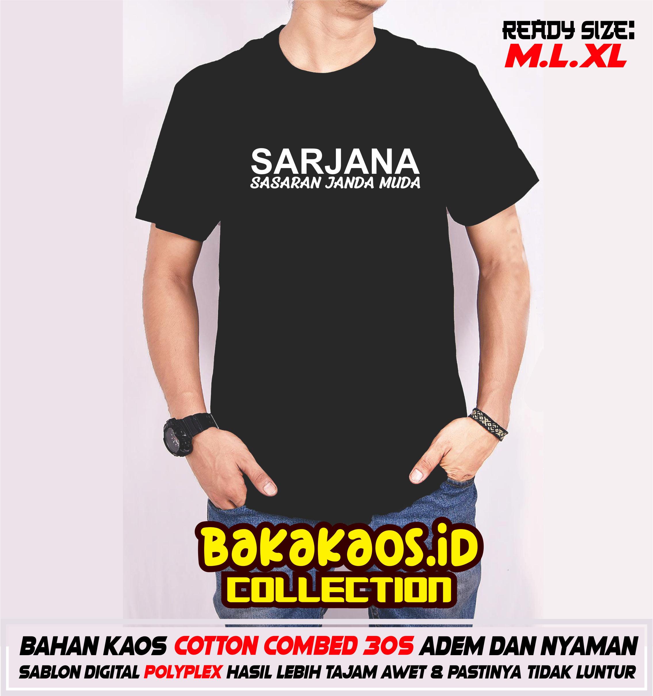 Pedagang Kaos T Shirt Kaos Casual Kaos Expresi Kaos Tulisan Kaos Lucu Kaos Kata Sarjana Sasaran Janda Muda Lazada Indonesia